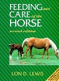 Feeding and Care of the Horse book cover